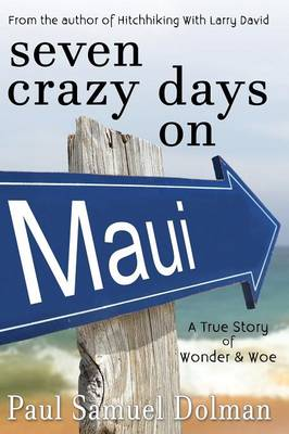 Seven Crazy Days on Maui (Paperback)