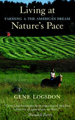 Living at Nature's Pace: Farming and the American Dream (Paperback)