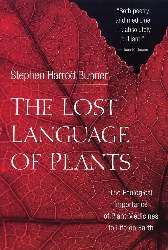 The Lost Language of Plants (Paperback)