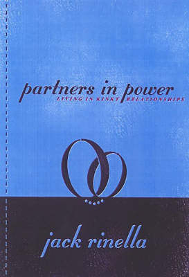 Partners In Power: Living in Kinky Relationships (Paperback)