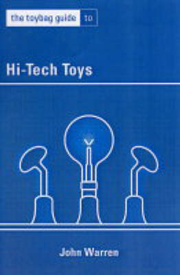 The Toybag Guide To Hi-tech Toys (Paperback)