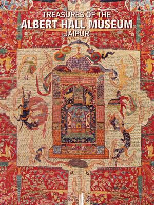 Treasures of The Albert Hall Museum, Jaipur (Hardback)