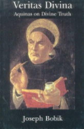 Veritas Divina: Aquinas on Divine Truth: Some Philosophy of Religion (Hardback)