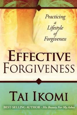 Effective Forgiveness (Paperback)