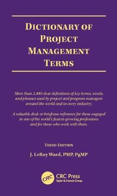 Dictionary of Project Management Terms, Third Edition (Paperback)