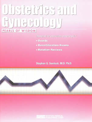 Obstetrics & Gynecology - Pearls of Wisdom S. (Paperback)