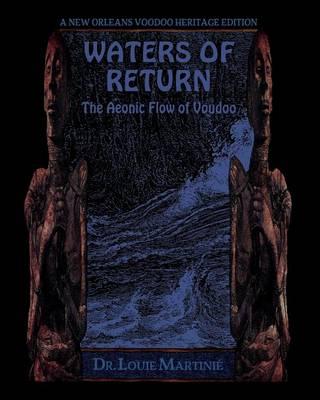 Waters of Return: The Aeonic Flow of Voudoo (Paperback)