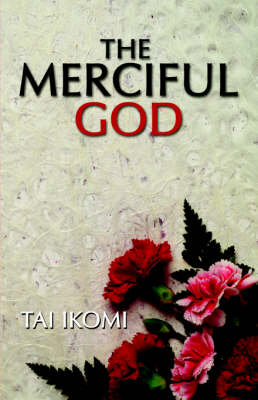 The Merciful God (Paperback)