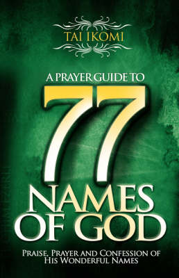 A Prayer Guide to 77 Names of God (Paperback)