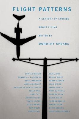 Flight Patterns: A Century of Stories about Flying (Paperback)
