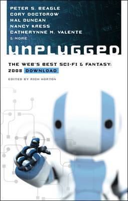 Unplugged: The Web's Best Sci-Fi & Fantasy - 2008 Download (Paperback)