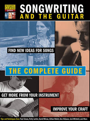 Songwriting and the Guitar - Acoustic Guitar Guides (Paperback)