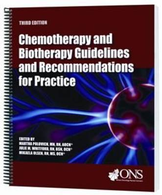Chemotherapy and Biotherapy Guidelines and Recommendations for Practice (Spiral bound)