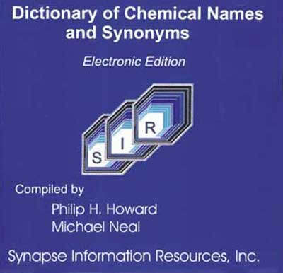 Dictionary of Chemical Names and Synonyms (CD-ROM)