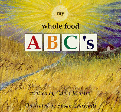My Whole Food ABC'S (Paperback)