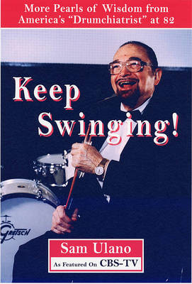 Keep Swinging: Approach Your Senior Years without Skipping a Beat (Paperback)