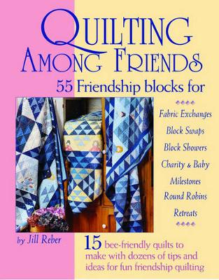 Quilting Among Friends (Paperback)