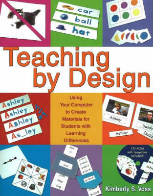 Teaching by Design: Using Your Computer to Create Materials for Students with Learning Difficulties (Paperback)