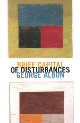 Brief Capital of Disturbances (Paperback)