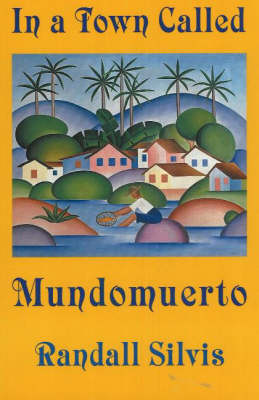 In a Town Called Mundomuerto (Paperback)