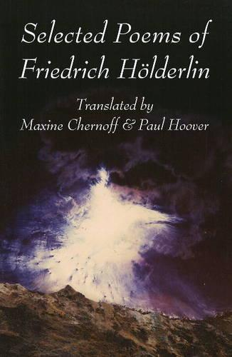 Selected Poems of Friedrich Hoelderlin (Paperback)