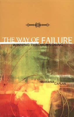 Way of Failure: Winning Through Losing (Paperback)