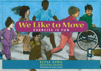 We Like To Move: Exercise is Fun (Paperback)