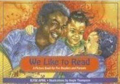 We Like To Read: A Picture Book for Pre-Readers & Parents (Paperback)