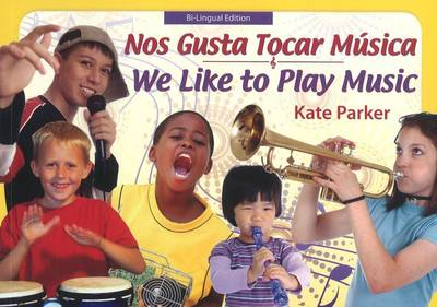 We Like to Play Music - Spanish / English Edition (Paperback)