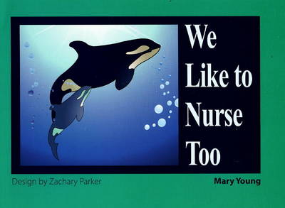 We Like to Nurse Too (Paperback)