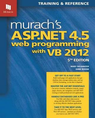 Murach's ASP.NET 4.5 Web Programming with VB 2012 (Paperback)