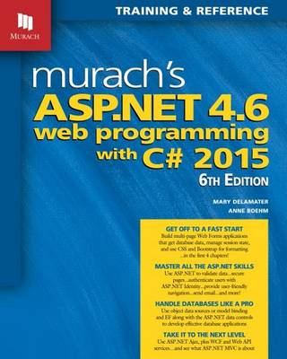 Murachs ASP.NET 4.6 Web Programming with C# 2016 (Paperback)