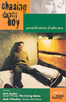 Chasing Danny Boy: Powerful Stories of Celtic Eros (Paperback)