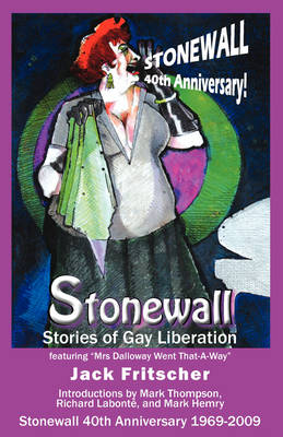 Stonewall: Stories of Gay Liberation (Paperback)