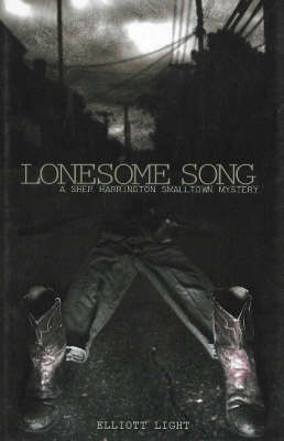 Lonesome Song: A Shep Harrington SmallTown Mystery (Hardback)