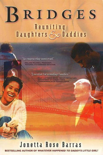 Bridges: Reuniting Daughters & Daddies (Paperback)