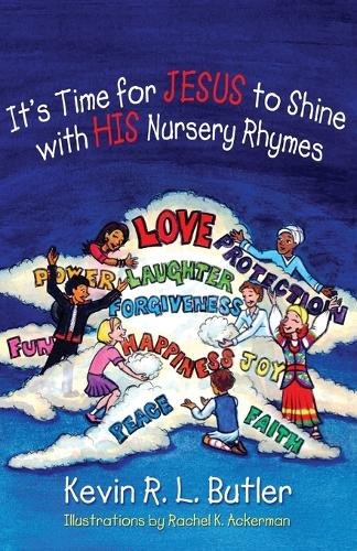 It's Time for JESUS to Shine with HIS Nursery Rhymes (Paperback)