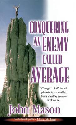 Conquering an Enemy Called Average (Hardback)