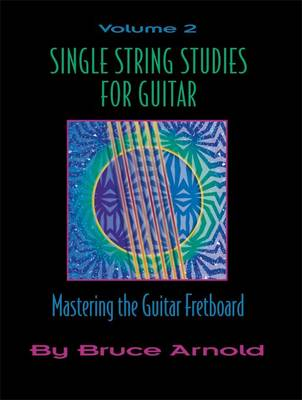 Single String Studies for Guitar: v. 2 (Spiral bound)