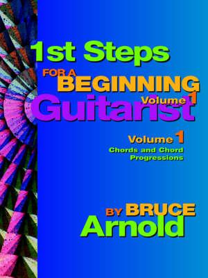 1st Steps for a Beginning Guitarist (Paperback)
