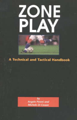 Zone Play: A Technical & Tactical Handbook (Paperback)