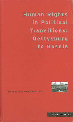 Human Rights in Political Transitions: Gettysburg to Bosnia (Hardback)
