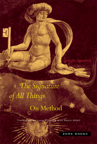 The Signature of All Things: On Method - Zone Books (Hardback)