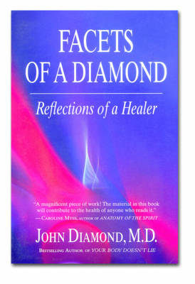Facets of a Diamond: Reflections of a Healer (Paperback)