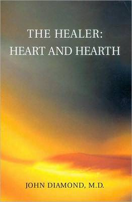 Healer: Heart and Hearth (Paperback)