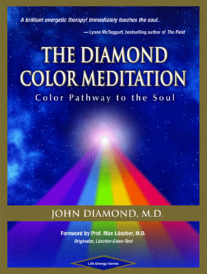 The Diamond Color Meditation: Color Pathway to the Soul (Paperback)