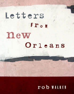 Letters From New Orleans (Paperback)