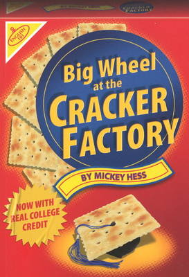 Big Wheel at the Cracker Factory (Paperback)