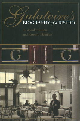 Galatoire's: Biography of a Bistro (Paperback)