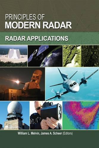 Principles of Modern Radar: Volume 3: Radar Applications - Electromagnetics and Radar (Hardback)